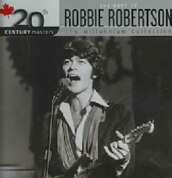 Robbie Robertson - 20th Century Masters- The Millennium Collection: The Best of Robbie Robertson