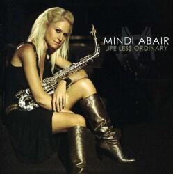 Mindi Abair - Life Less Ordinary