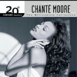 Chante Moore - 20th Century Masters - The Millennium Collection: The Best of Chante Moore