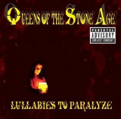 Queens Of The Stone Age - Lullabies To Paralyze (Parental Advisory)