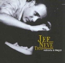 Jef Trio Neve - Nobody Is Illegal