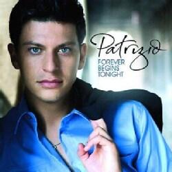 Patrizio - Forever Begins Tonight