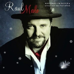 Raul Malo - Marshmallow World & Other Holiday Favorites