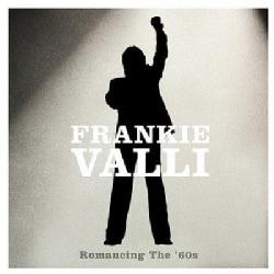 Frankie Valli - Romancing The '60s