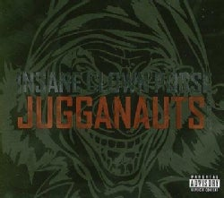 Insane Clown Posse - Jugganauts: The Best of Insane Clown Posse (Parental Advisory)