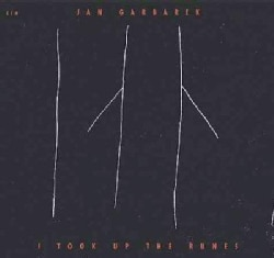 Jan Garbarek - Took Up The Runes