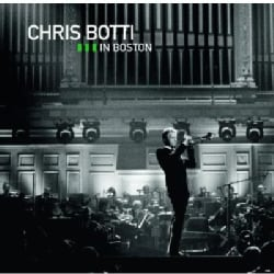 CHRIS BOTTI - LIVE IN BOSTON-SPECIAL EDITION