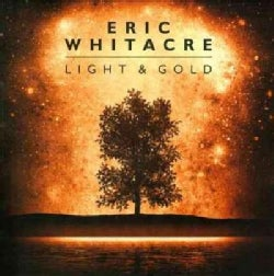 Eric Whitacre - Light & Gold