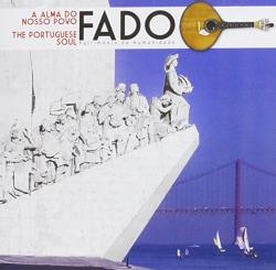 FADO- A ALMA DO NOSSO POVO - FADO-A ALMA DO NOSSO POVO