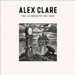 Alex Clare - Lateness of The Hour