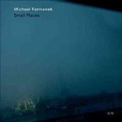 Michael Quartet Formanek - Small Places