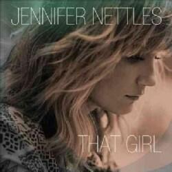 Jennifer Nettles - That Girl