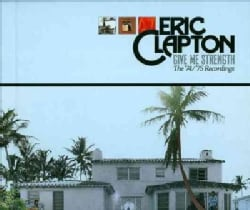Eric Clapton - Give Me Strength '74-'75