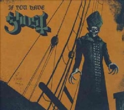 Ghost B.C. - If You Have Ghost