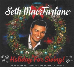 Seth MacFarlane - Holiday For Swing
