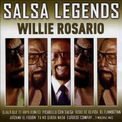 Willie Rosario - Salsa Legends