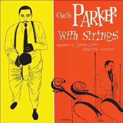 Charlie Parker - The Complete Charlie Parker With Strings