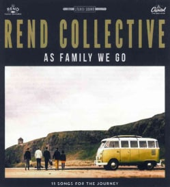 Rend Collective - As Family We Go