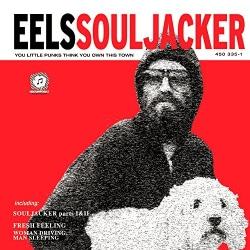 Eels - Souljacker (Parental Advisory)