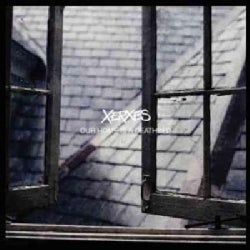 Xerxes - Our Home Is A Deathbed