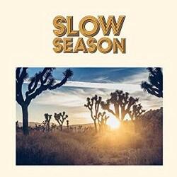 Slow Season - Slow Season