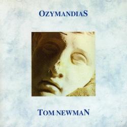 Tom Newman - Ozymandias