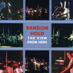 Random Hold - View From Here