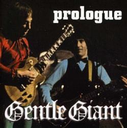 Gentle Giant - Prologue
