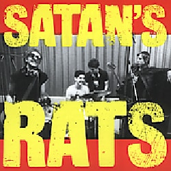 SATAN'S RATS - What A Bunch Of Rodents