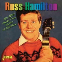 Russ Hamilton - We Will Make Love Under A Rainbow