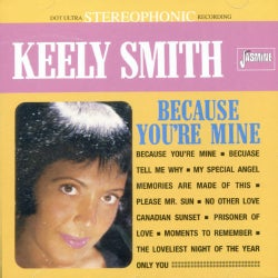 Keely Smith - Because You're Mine
