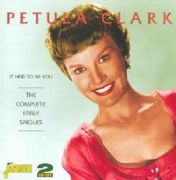 Petula Clark - It Had To Be You: The Complete Early Singles