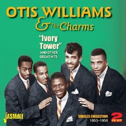 Charms - Otis Williams & The Charms: Ivory Tower & Other Great Hits: A Singles Collection: 1953-1958