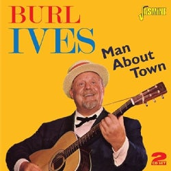 Burl Ives - Man About Town