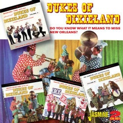 Dukes Of Dixieland - Do You Know What It Means to Miss New Orleans?
