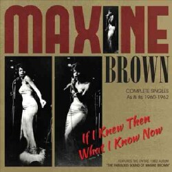 Maxine Brown - If I Knew Then