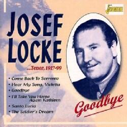 Josef Locke - Tenor 1917 1999:Goodbye