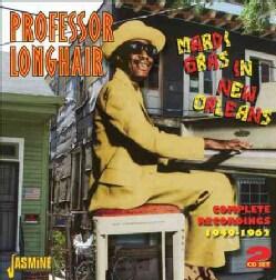 Professor Longhair - Professor Longhair: Mardi Gras in New Orleans: Complete Recordings: 1949-1962