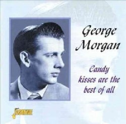 George Morgan - Candy Kissed Are Best of All