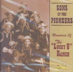 Sons Of The Pioneers - Memories of the Lucky You
