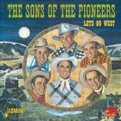 Sons Of The Pioneers - Let's Go West