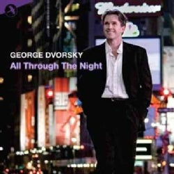 George Dvorsky - All through The Night