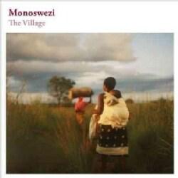 Monoswezi - The Village
