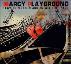 Marcy Playground - Leaving Wonderland In A Fit Of Rage