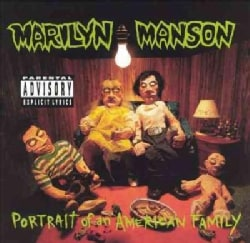 Marilyn Manson - Portrait of an American Family (Parental Advisory)