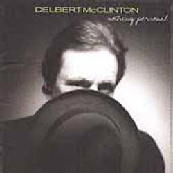 Delbert McClinton - Nothing Personal