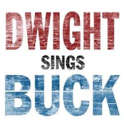 Dwight Yoakam - Dwight Sings Buck