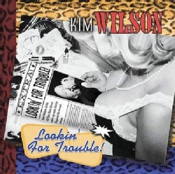 Kim Wilson - Lookin' for Trouble