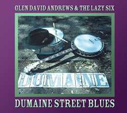 Glen David Andrews - Dumaine Street Blues