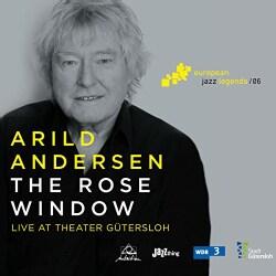 Arild Andersen - The Rose Window